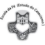 Escola da Fé (Estudo do Catecismo )